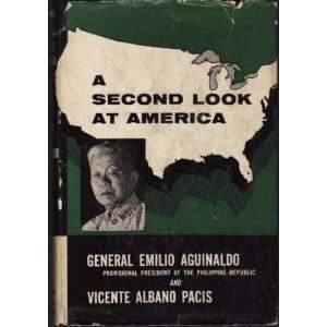 A Second Look at America: emilio aguinaldo: Books