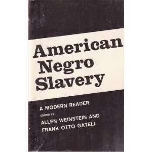 MODERN READER: Allen and Frank Otto Gatell Weinstein: Books