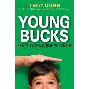 Young Bucks How to Raise a Future Millionaire  N/A