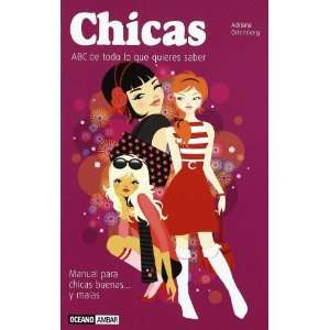 Chicas/ Girls Manual para chicas buenasy malas, ABC de