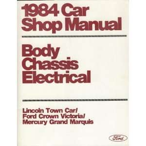 Car Shop Manual (Body, Chassis, Electrical)   Lincoln Town Car / Ford