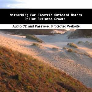 Networking For Electric Outboard Motors Online Business
