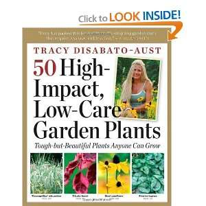 50 High Impact, Low Care Garden Plants [Paperback] Tracy