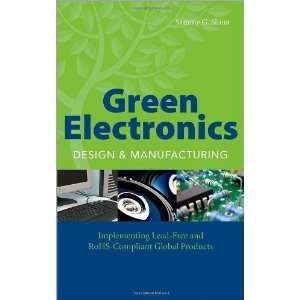 Green Electronics Design and Manufacturing Implementing