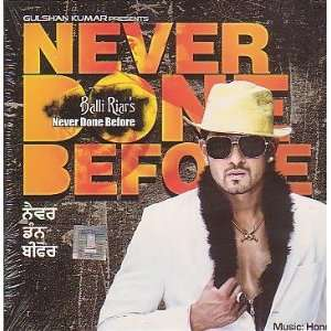 Never Done Before   Punjabi Pop: Music