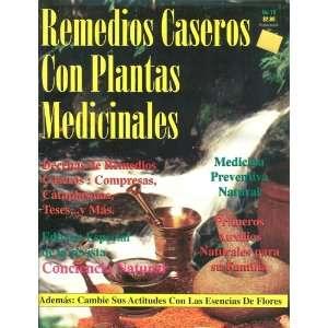 Remedios Caseros con Plantas Medicinales (Conciencia