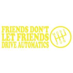 Friends Drive Automatics YELLOW JDM Tuner Vinyl Decal Sticker CUSTOM