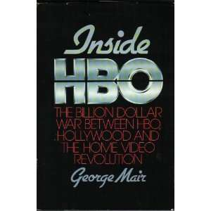 Inside Hbo: The Billion Dollar War Between Hbo, Hollywood