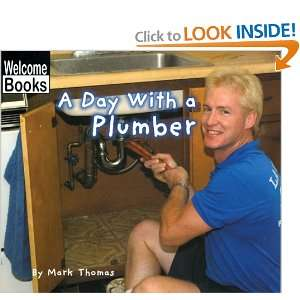 Day with a Plumber (Welcome Books Hard Work) [Library Binding]