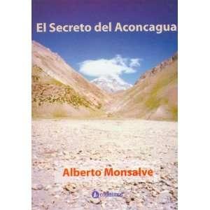 El Secreto del Aconcagua (Spanish Edition) (9789500515818
