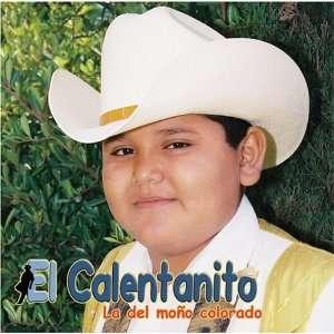 La Del Mono Colorado: El Calentanito: Music