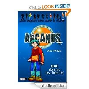 Ekki domina las tinieblas Arcanus 3 (Spanish Edition) Santos Care