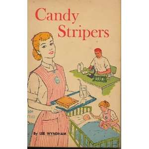 Candy Stripers [Paperback]
