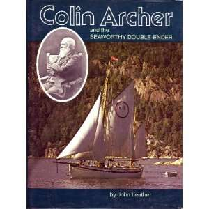 Colin Archer and the Seaworthy Double Ender (9780877420866