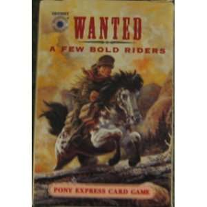 com Wanted A Few Bold Riders Pony Express Card Game