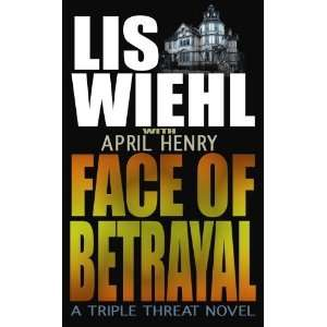 Face of Betrayal: Faith and Consequences Series, Book #1 (Center Point