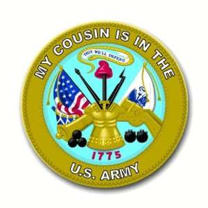 United States Army My Cousin is in the Army Seal Decal