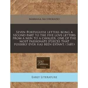 Seven Portuguese letters being a second part to the five love letters
