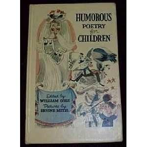 Humorous Poetry for Children: William Cole, Ervine Metzl: Books