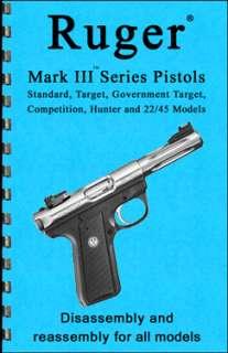 RUGER Mark III .22 Pistol Guide Manual Book 22/45 2009!