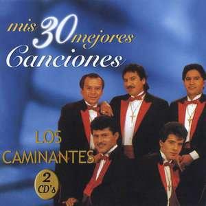 Mis 30 Mejores Canciones, Los Caminantes Latin