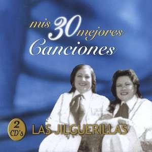 Mis 30 Mejores Canciones (2CD), Las Jilguerillas Latin