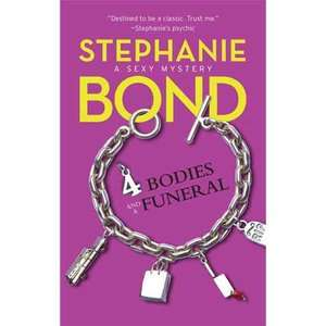 4 Bodies and a Funeral, Bond, Stephanie: Romance