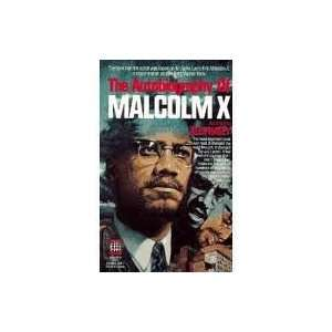 of Malcolm X (As Told to Alex Haley) (9780910227520): Malcolm X: Books
