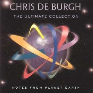Notes from Planet Earth: Chris De Burgh: Music