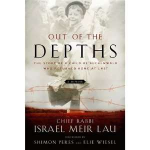 Rabbi Israel Meir Lau ,Elie Wiesel,Shimon PeressOut of the Depths
