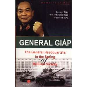 Brilliant Victory (Memoirs of War): Vo Nguyen Giap:  Books